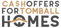 Cash Offers for Tomball Homes